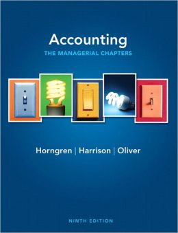 Accounting, Chapters 14-24 (Managerial chapters) Plus NEW MyAccountingLab with Pearson eText