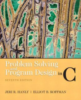 Problem Solving and Program Design in C (2 Download)