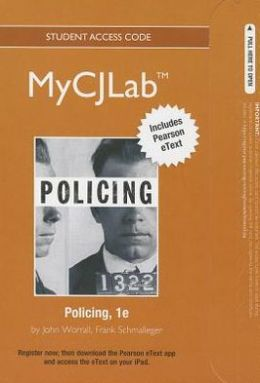 NEW MyCJLab with Pearson eText -- Access Card -- for Policing