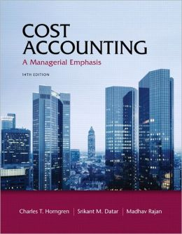 Cost Accounting Plus NEW MyAccountingLab with Pearson eText