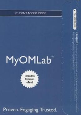 NEW MyOMLab with Pearson eText -- Access Card -- for Principles of Operations Mangement