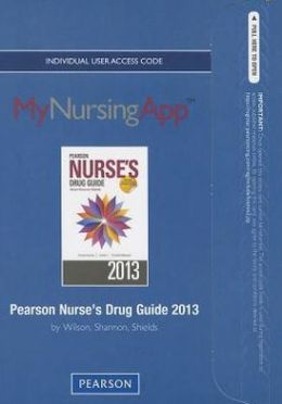 MyNursingApp -- Access Card -- for Pearson Nurse's Drug Guide 2013