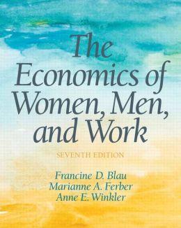 The Economics of Women, Men and Work