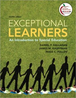 Exceptional Learners: An Introduction to Special Education Plus MyEducationLab with Pearson eText -- Access Card Package