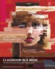 Book Cover Image. Title: Adobe Flash Professional CS6 Classroom in a Book, Author: Adobe Creative Team