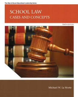 School Law: Cases and Concepts Plus MyEdLeadershipLab with Pearson eText