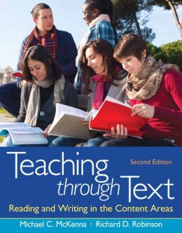 Teaching through Text: Reading and Writing in the Content Areas Plus NEW MyEducationLab with Pearson eText -- Access Card