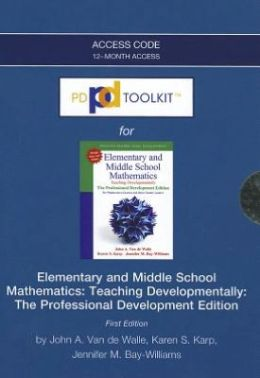 PDToolKit -- Access Card -- for Elementary and Middle School Mathematics: Teaching Developmentally: The Professional Development Edition