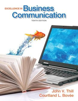 Excellence in Business Communication Plus MyBCommLab with Pearson eText