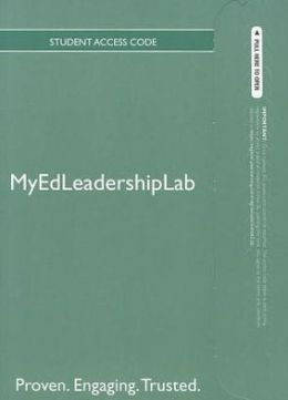 NEW MyEdLeadershipLab with Pearson eText -- Standalone Access Card -- for Law and Ethics in Educational Leadership