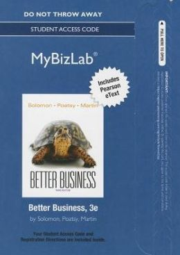 MyBizLab with Pearson eText -- Access Card -- for Better Business