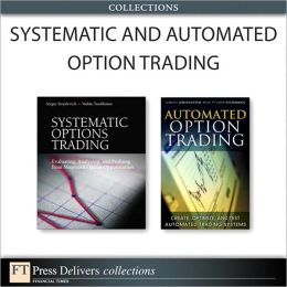 Systematic and Automated Option Trading (Collection)