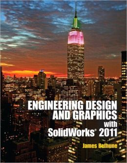 Engineering Design Graphics with Solidworks 2011 Plus MATLAB