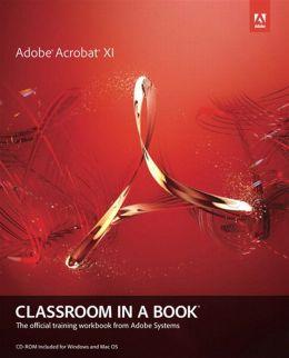 Adobe Acrobat XI Classroom in a Book