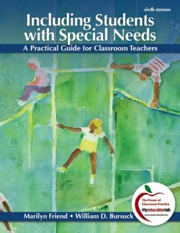 Including Students with Special Needs: A Practical Guide for Classroom Teachers Plus MyEducationLab with Pearson eText