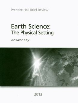 Earth Science: The Physical Setting: Answer Key