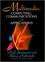 Multimedia: Computing, Communications and Applications