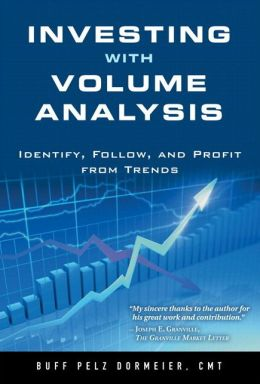 Investing with Volume Analysis: Identify, Follow, and Profit from Trends (paperback)