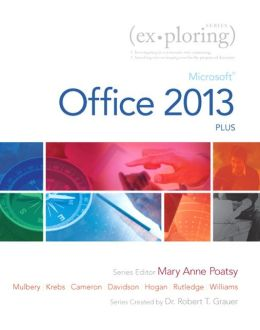 Exploring: Microsoft Office 2013, Plus
