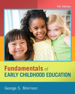 Fundamentals of Early Childhood Education, Loose-Leaf Version Plus Video-Enhanced Pearson eText -- Access Card
