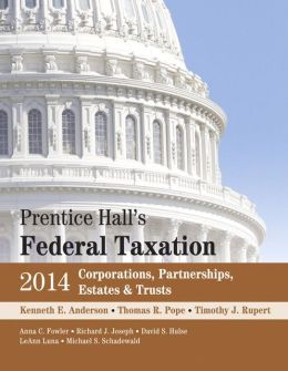 Prentice Hall's Federal Taxation 2014 Corporations, Partnerships, Estates & Trusts