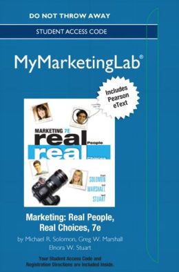 2012 MyMarketingLab with Pearson eText -- Access Card -- for Marketing: Real People, Real Choices