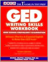 GED Writings Skills Workbook: High School Equivalency Examination