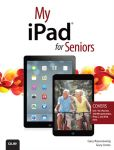 Book Cover Image. Title: My iPad for Seniors (covers iOS 7 on iPad 2, iPad 3rd and 4th generation and iPad mini), Author: Gary Rosenzweig
