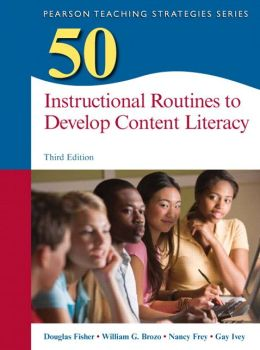50 Instructional Routines to Develop Content Literacy, 3/e