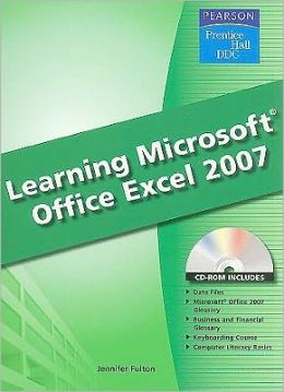 Learning Microsoft Office : Excel 2007 -With CD