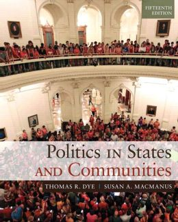 Politics in States and Communities, 15/e