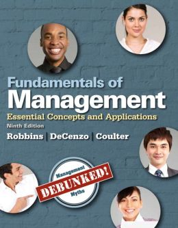 Fundamentals of Management: Essential Concepts and Applications Plus 2014 MyManagementLab with Pearson eText -- Access Card Package