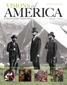 Visions of America: A History of the United States, Volume 1, Black & While Plus NEW MyHistoryLab with Pearson eText -- Access Card Package