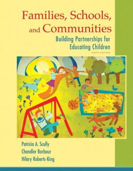 Families, Schools, and Communities: Building Partnerships for Educating Children, Loose-Leaf Version