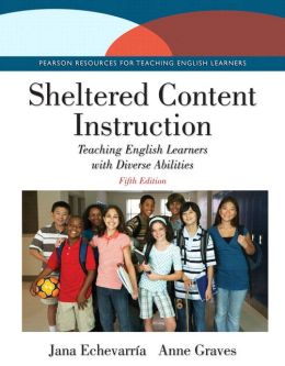 Sheltered Content Instruction: Teaching English Learners with Diverse Abilities, Loose-Leaf Version with Video-Enhanced Pearson eText -- Access Card Package