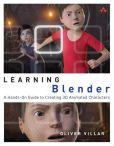 Book Cover Image. Title: Learning Blender:  A Hands-On Guide to Creating 3D Animated Characters, Author: Oliver Villar