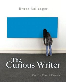 The Curious Writer: Concise Edition Plus NEW MyWritingLab -- Access Card Package