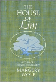 The House of Lim: A Study of a Chinese Family