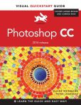 Book Cover Image. Title: Photoshop CC:  Visual QuickStart Guide (2014 release), Author: Elaine Weinmann