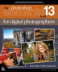 Book Cover Image. Title: The Photoshop Elements 13 Book for Digital Photographers, Author: Scott Kelby