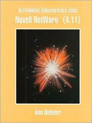 Networking Fundamentals Using Novell Netware (4.11)