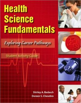 Health Science Fundamentals Student Activity Guide