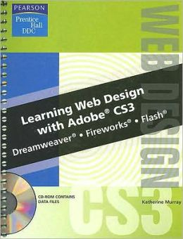 Learning Web Page Design w/Adobe CS3 Student Edition