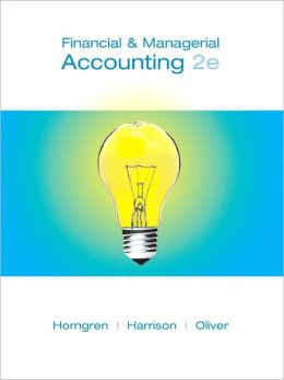 Financial and Managerial Accounting, Chapters 1-23