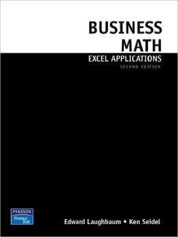 Business Math Excel Applications for Business Mathematics Value Package (includes Business Math & Study Guide Package)