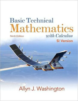 Basic Technical Mathematics with Calculus, SI Version, Ninth Edition