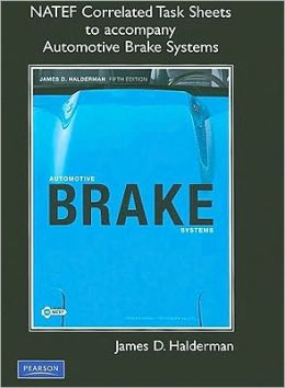 NATEF Correlated Task Sheets for Automotive Brake Systems