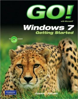 GO! with Windows 7 Getting Started