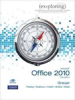 Exploring Microsoft Office 2010 Volume 2