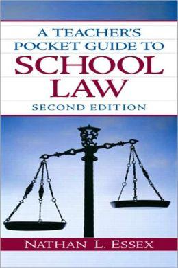 A Teacher's Pocket Guide to School Law